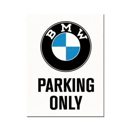 Nostalgic Art Bmw Parking Only Magnet 6x8